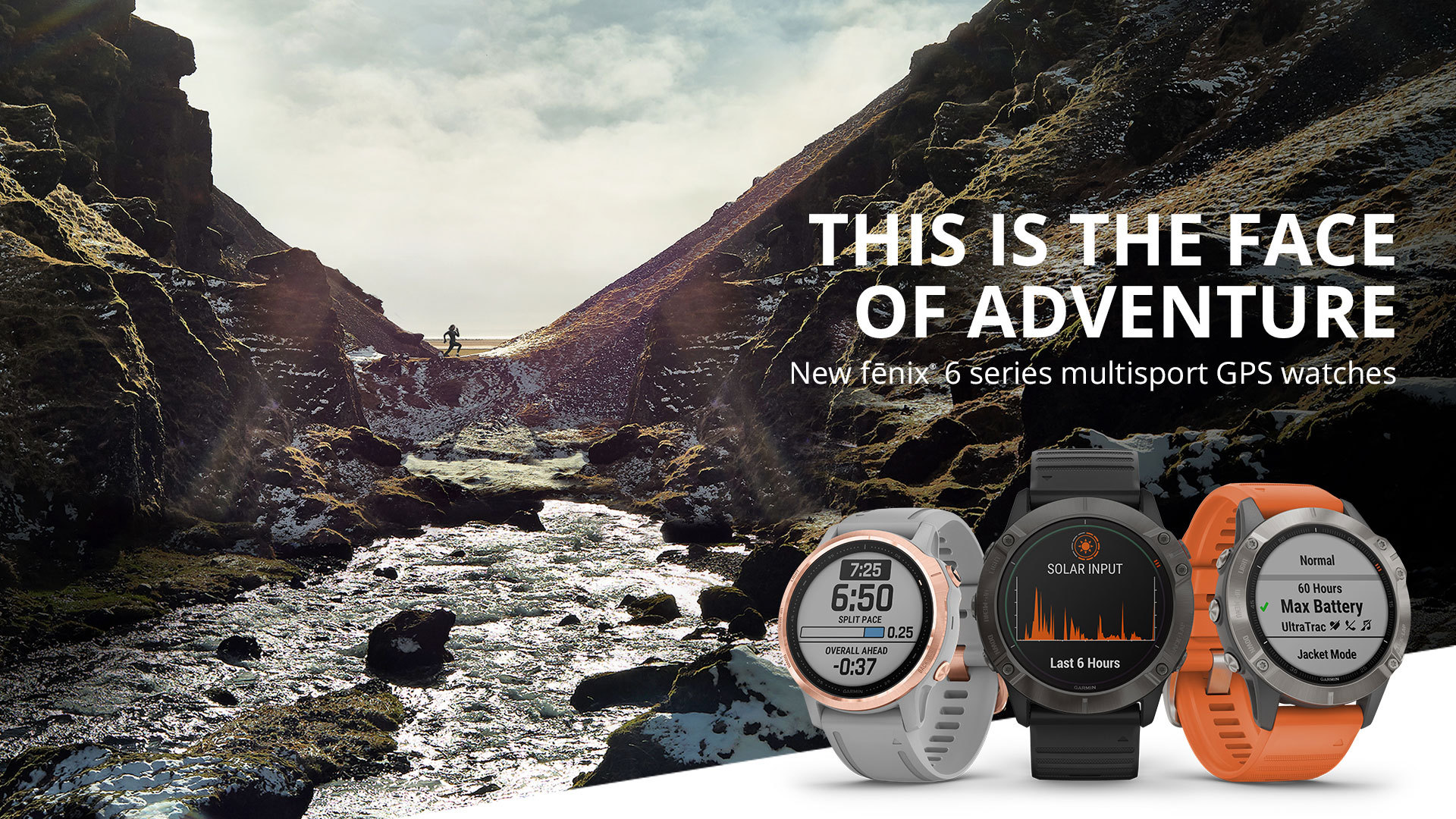 Garmin fenix 6 - The face of adventure